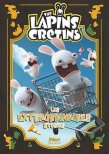 The lapins crétins - les extraordinaires stories T.1