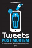 Tweets post-mortem
