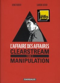 L'affaire des affaires - Clearstream T.3