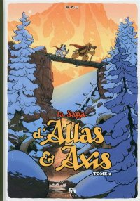 La saga d'Atlas & Axis T.2