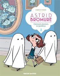 Astrid Bromure T.2