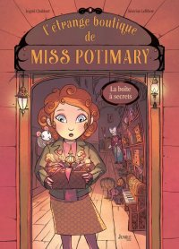 L'étrange boutique de Miss Potimary T.1