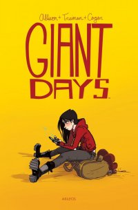 Giant days T.1