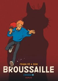 Broussaille - intégrale T.2 (1988-2002)