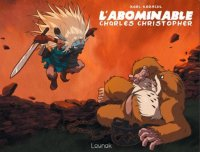 L'abominable Charles Christopher T.2