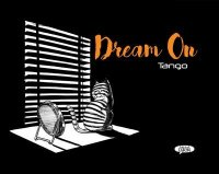 Dream on