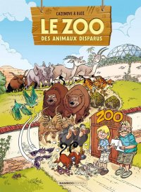 Le Zoo des animaux disparus T.2