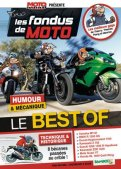 Les fondus de moto - best of