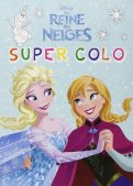 La reine des neiges - Super colo