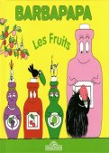 Barbapapa - Les fruits