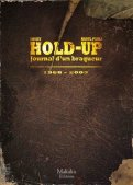 Hold-up - journal d'un braqueur T.2