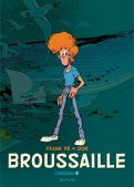 Broussaille - intégrale T.1 (1978-1987)
